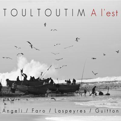 Toultoutim - A L'Est - Cristal Records