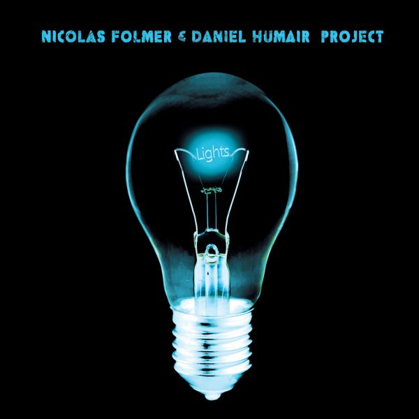 Daniel Humair - Nicolas Folmer - Lights - Cristal Records