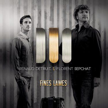 Renaud Detruit & Florent Sepchat - Fines Lames - Cristal Records