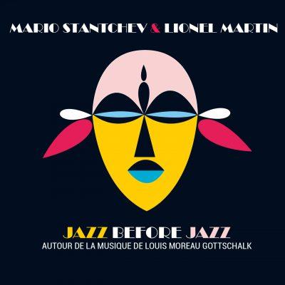 Lionel Martin & Mario Stantchev - Jazz Before Jazz - Cristal Records