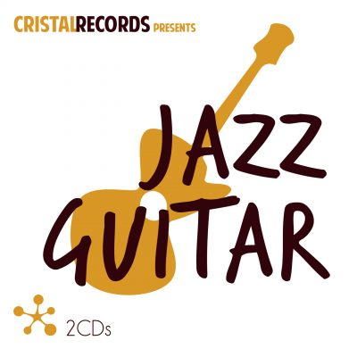 Cristal Records Presents - Jazz Guitar