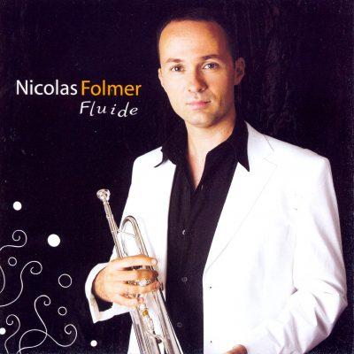 Nicolas Folmer - Fluide - Cristal Records