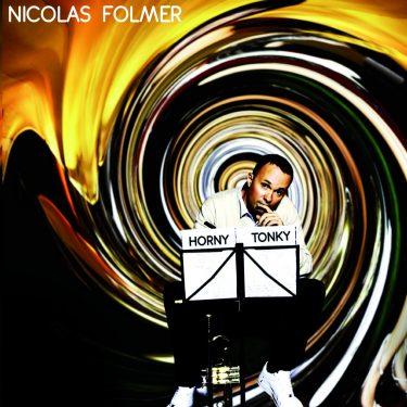Nicolas Folmer - Horny Tonky - Cristal Records