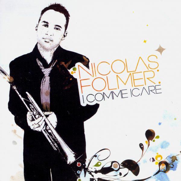 Nicolas Folmer - I Come I Care - Cristal Records