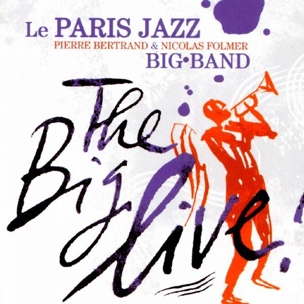 Paris Jazz Big Band - The Big Live - Cristal Records