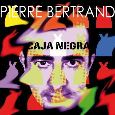 Pierre Bertrand - Caja Negra - Cristal Records
