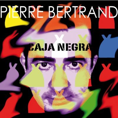 Pierre Bertrand - Caja Negra - Cristal Records