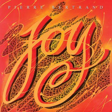 Pierre Bertrand - Joy - Cristal Records