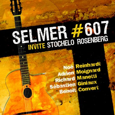Selmer #607 - Invite Stochelo Rosenberg - Cristal Records