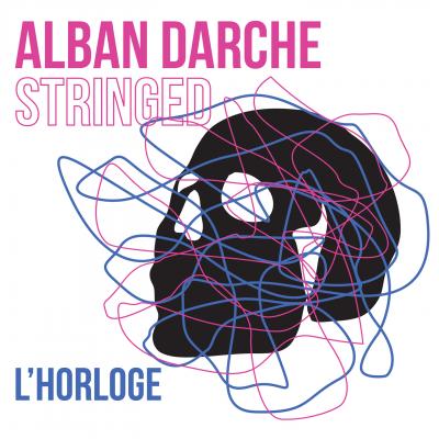 Alban Darche - L'Horloge - Cristal Records