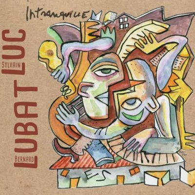 Bernard Lubat - Intranquille - Cristal Records