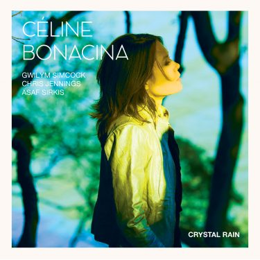 Céline Bonacina - Crystal Rain - Cristal Records