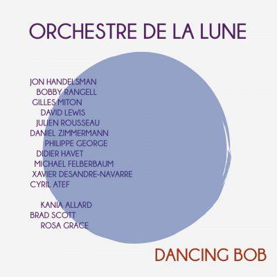L'Orchestre de la Lune - Dancing Bob - Cristal Records