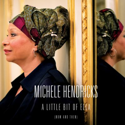 Michele Hendricks - A little bit of Ella - Cristal Records