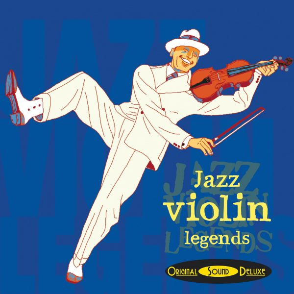 Original Sound Deluxe - Jazz Violin Legends - Cristal Records