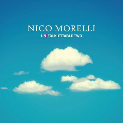 Nico Morelli - Unfolkettable Two - Cristal records