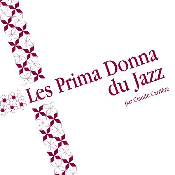Coffret Les Prima Donna du Jazz - Claude Carrière - Cristal Records