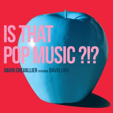 David Chevallier - David Linx - Is that Pop Music - Cristal Records