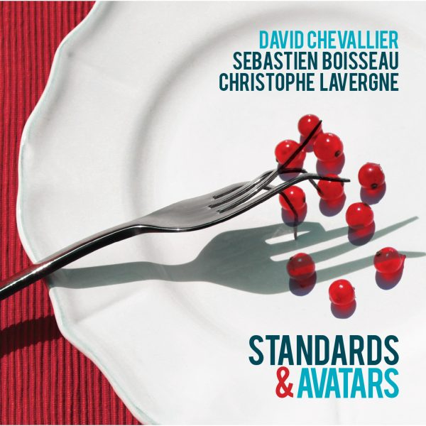 David Chevallier - Standards et Avatars - Cristal Records