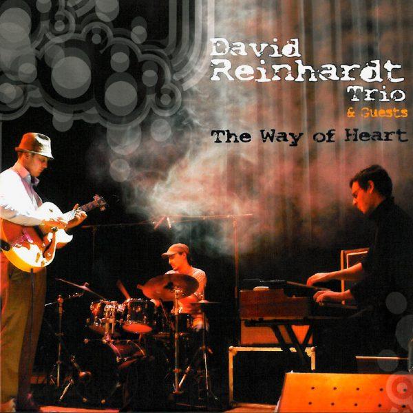 David Reinhardt Trio - The way of Heart - Cristal Records