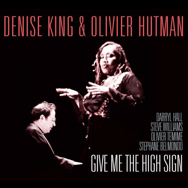 Denise King - Olivier Hutman - Give Me the High Sign - Cristal Records