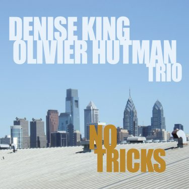 Denise King - Olivier Hutman - No Tricks - Cristal Records