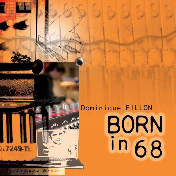 Dominique Fillon - Born in 68 - Cristal Records