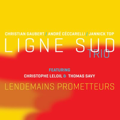 Ligne Sud Trio - Lendemains Prometteurs - Cristal Records