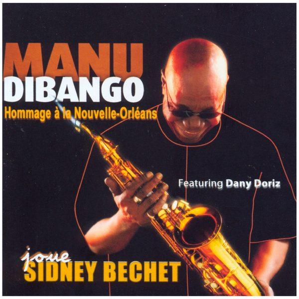 Manu Dibango - MANU DIBANGO JOUE SIDNEY BECHET - Cristal Records