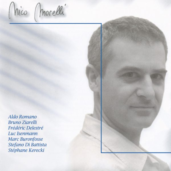 Nico Morelli - album - Cristal Records