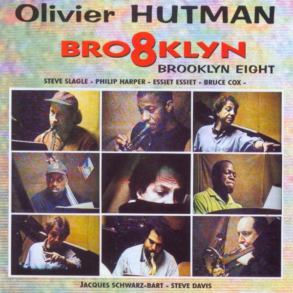 Olivier Hutman - BROOKLYN EIGHT - Cristal Records