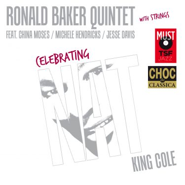 Ronald Baker Quintet - Celebrating Nat King Cole - Cristal Records