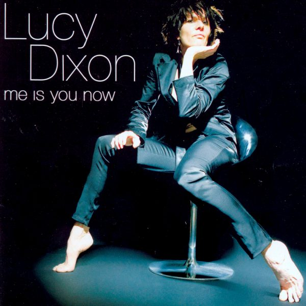 Lucy Dixon - Me is You Now - Cristal Records