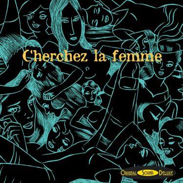 OSD Original Sound Deluxe - Cherchez la Femme - Cristal Records
