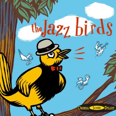 OSD Original Sound Deluxe - The Jazz Birds - Cristal Records