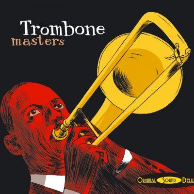 OSD Original Sound Deluxe - Trombone Masters - Cristal Records