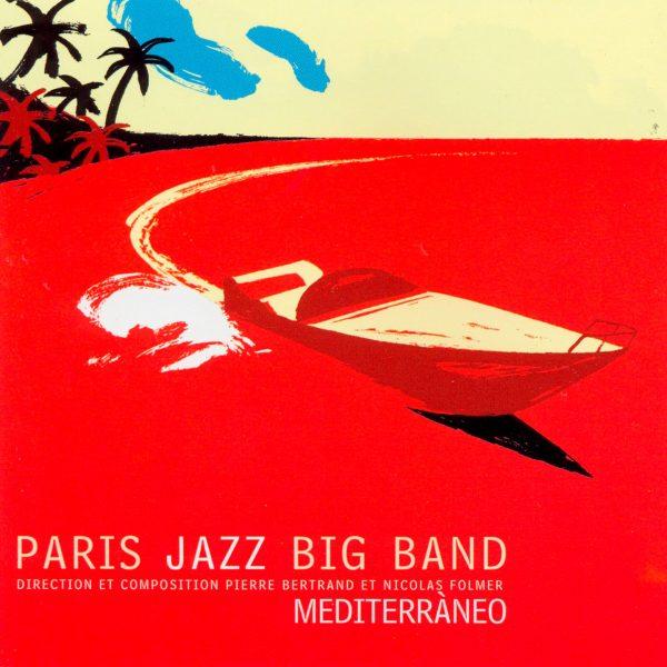 Paris Jazz Big Band - Mediterraneo - Cristal Records