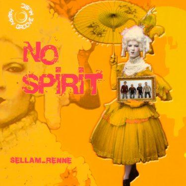 Sellam Renne - No Spirit - Cristal Records