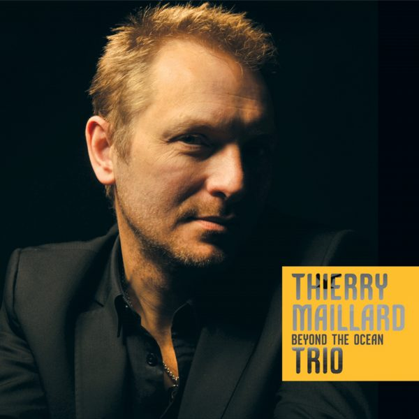 Thierry Maillard - Beyond the Ocean - Cristal Records