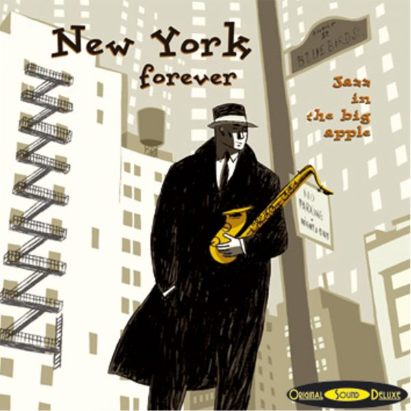 New York Forever - Original Sound Deluxe - Cristal Records