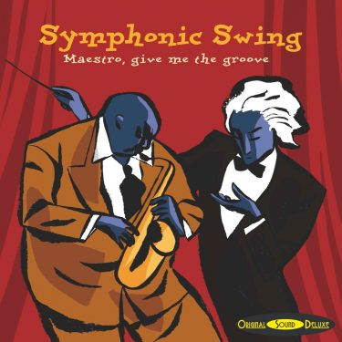 Symphonic Swing - Original Sound Deluxe - Cristal Records