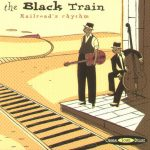 The Black Train - Original Sound Deluxe - Cristal Records