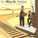The Black Train - Original Sound Deluxe - Cristal Records