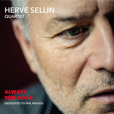 Hervé Sellin - Always Too Soon - Cristal Records
