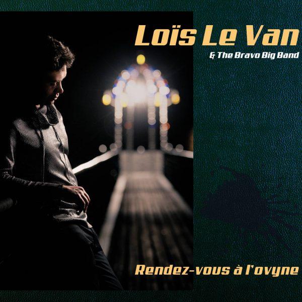 Lois Le Van - Rendez-vous à l ovyne - Cristal Records