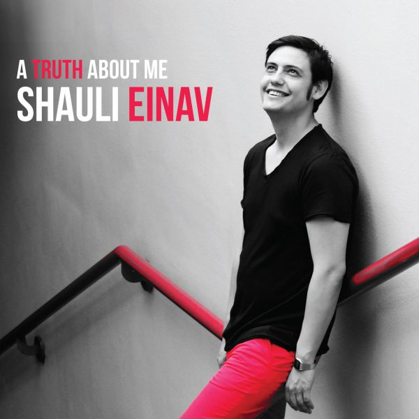 A Truth About Me - Shauli Einav - Cristal Records