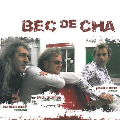 BEC DE CHA - BEC DE CHA - Cristal Records