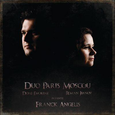 DUO PARIS MOSCOU PRÉSENTE FRANCK ANGELIS - Domi Emorine & Roman Jbanov - Cristal Records