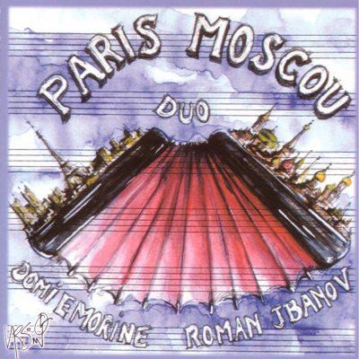 Duo Paris Moscou - Domi Emorine & Roman Jbanov - Cristal Records