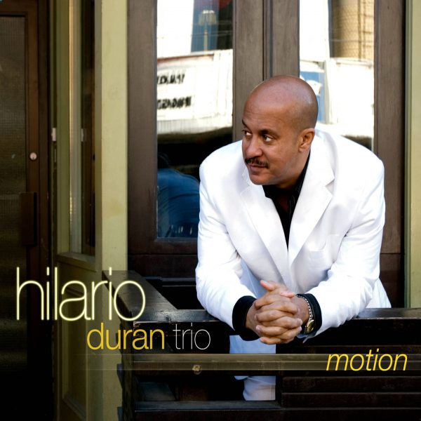 Hilario Duran Trio - Motion - Cristal Records